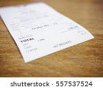 receipt bill payment on table... | Shutterstock . vector #557537524