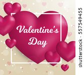 valentine's day concept. vector ... | Shutterstock .eps vector #557549455