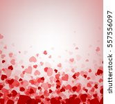 love valentine's background... | Shutterstock .eps vector #557556097