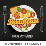 good breakfast lettering and... | Shutterstock .eps vector #557622025