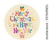 merry christmas and happy new... | Shutterstock .eps vector #557639851
