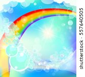 rainbow in the sky beautiful... | Shutterstock .eps vector #557640505