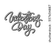 valentines day lettering ... | Shutterstock .eps vector #557654887