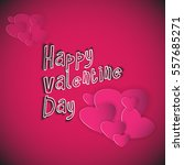 happy valentine day with more... | Shutterstock .eps vector #557685271