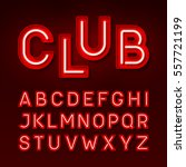 Night club neon font, Broadway style vintage typeface vector illustration | Shutterstock vector #557721199