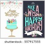 set of happy birthday greeting... | Shutterstock .eps vector #557917555