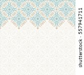 vector islam pattern border.... | Shutterstock .eps vector #557941711