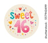 sweet sixteen decorative unique ... | Shutterstock .eps vector #557943499