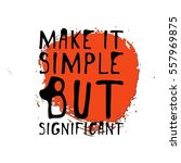 make it simple but significant. ... | Shutterstock .eps vector #557969875