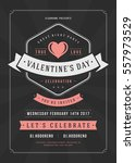 happy valentines day party... | Shutterstock .eps vector #557973529