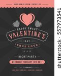 happy valentines day party... | Shutterstock .eps vector #557973541