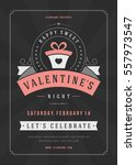 happy valentines day party... | Shutterstock .eps vector #557973547