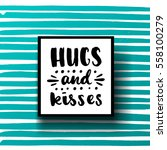 trendy hand lettering poster.... | Shutterstock .eps vector #558100279