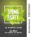 spring night club party flyer... | Shutterstock .eps vector #558122665