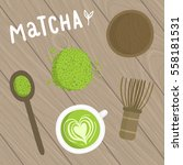 matcha tea set on the wooden... | Shutterstock .eps vector #558181531
