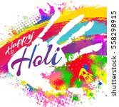 happy holi  a spring festival... | Shutterstock .eps vector #558298915