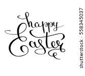 happy easter calligraphic text... | Shutterstock .eps vector #558345037