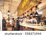 restaurant in bokeh  defocused... | Shutterstock . vector #558371944