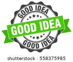 good idea. stamp. sticker. seal.... | Shutterstock .eps vector #558375985