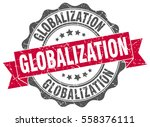 globalization. stamp. sticker.... | Shutterstock .eps vector #558376111