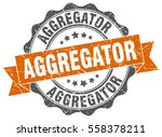 aggregator. stamp. sticker.... | Shutterstock .eps vector #558378211