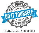do it yourself. stamp. sticker. ... | Shutterstock .eps vector #558388441