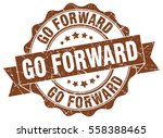 go forward. stamp. sticker.... | Shutterstock .eps vector #558388465