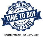 time to buy. stamp. sticker.... | Shutterstock .eps vector #558392389