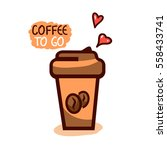 cute cup of coffee to go with... | Shutterstock .eps vector #558433741