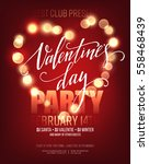 valentines day party poster... | Shutterstock .eps vector #558468439