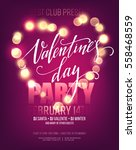 valentines day party poster... | Shutterstock .eps vector #558468559