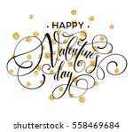 happy valentines day love... | Shutterstock .eps vector #558469684