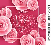valentines day card with roses... | Shutterstock .eps vector #558469765