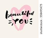 beautiful you. valentine's day... | Shutterstock .eps vector #558495475