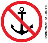 no anchor sign. vector. | Shutterstock .eps vector #558580141