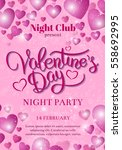 valentines day party flyer... | Shutterstock .eps vector #558692995