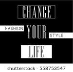 slogan graphic for t shirt   Shutterstock .eps vector #558753547