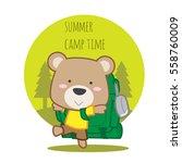 cute teddy bear going to camp... | Shutterstock .eps vector #558760009