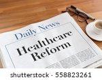 healthcare reform headlined... | Shutterstock . vector #558823261