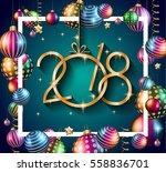 2018 happy new year background... | Shutterstock . vector #558836701
