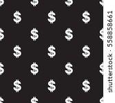 seamless dollar sign on black... | Shutterstock .eps vector #558858661