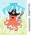 octopus cute pirate octopus... | Shutterstock .eps vector #558877705