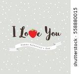 i love you lettering  happy...   Shutterstock .eps vector #558880015