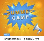 "megaphone with ""summer camp""... 