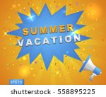 "megaphone with ""summer vacation""... 