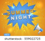 "megaphone with ""summer night""... 