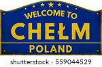 Welcome To Chelm Poland Highwa...