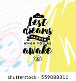 best dreams happen when you are ... | Shutterstock .eps vector #559088311