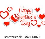 happy valentines day   | Shutterstock .eps vector #559113871