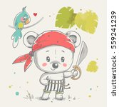 Stock vector cute bear pirate cartoon hand drawn vector illustration can be used for t shirt print kids wear 559241239